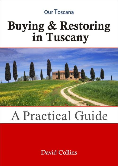 Buying & Restoring in Tuscany